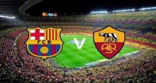 روما وبرشلونة roma vs barcelona